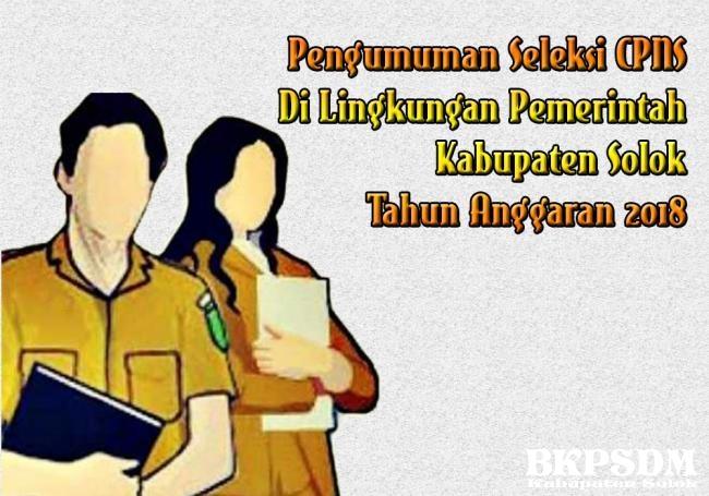 Pengumuman Hasil Seleksi Cpns Kabupaten Solok Tahun 2018